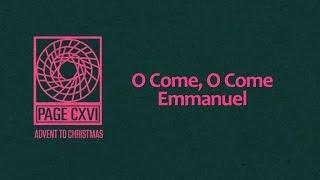 O Come O Come Emmanuel - Page CXVI
