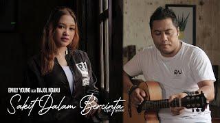 Download Bajol Ndanu ft Emily Young - Sakit Dalam Bercinta (Official Music Video) Reggae Version