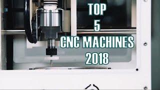 TOP 5 CNC MACHINES