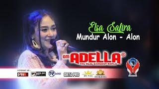 ELSA SAFIRA - MUNDUR ALON ALON [OM. ADELLA LIVE JOMBANG]
