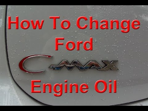 How To Change Ford C Max Hybrid Oil And Reset Reminder
