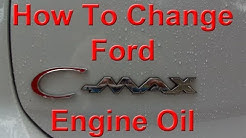 How to Change Ford C-Max Hybrid Oil and Reset Oil Reminder