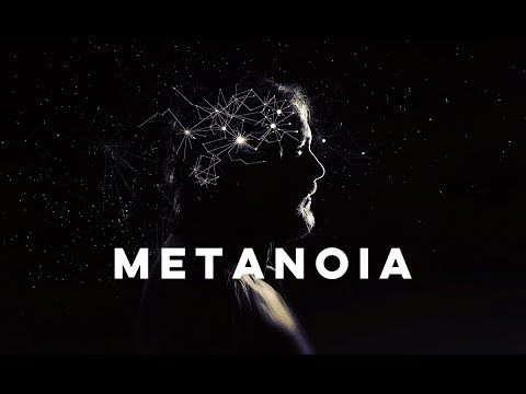 Metanoia: significado, o que é, e a sua importância para que você possa triunfar   EP01/2018