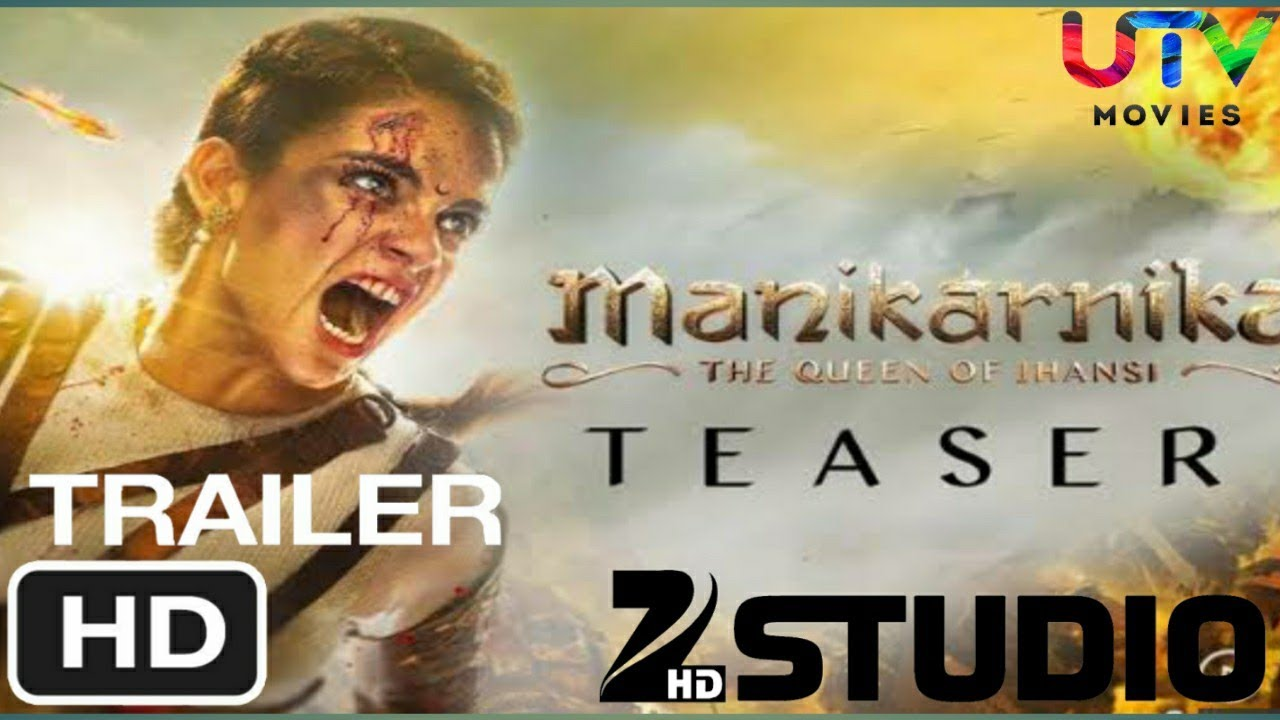 Download Manikarnika- The Queen Of Jhansi trailer|  Full Review