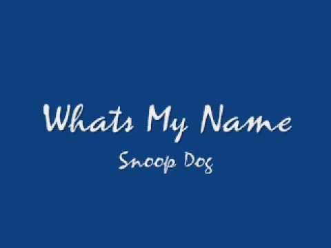 Whats my name (Clean) - Snoop Dog - YouTube