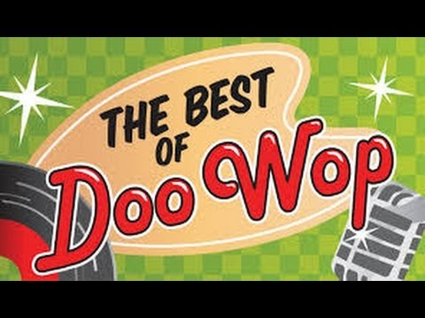 The 20 Greatest DooWop Songs 19531964
