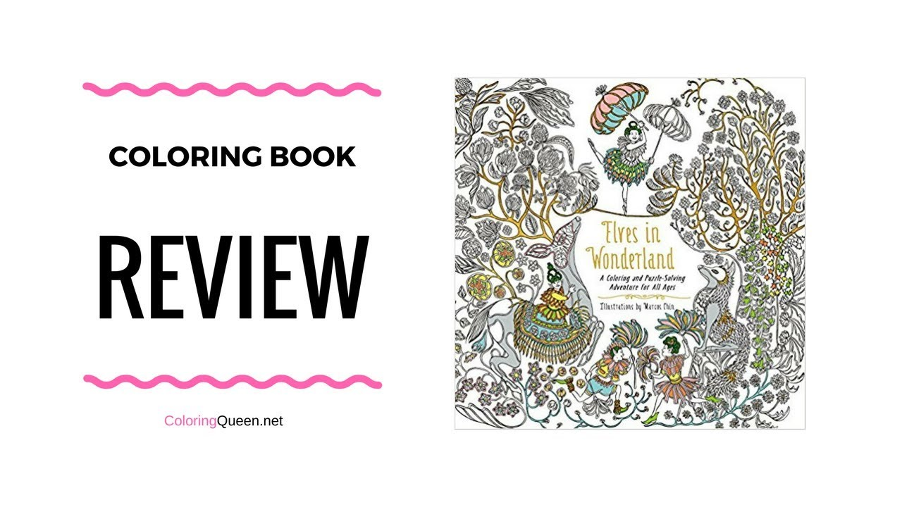 Elves in Wonderland Coloring Book Review - Marcos Chin - YouTube