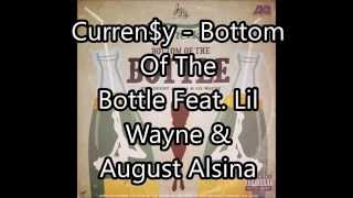 [LYRICS ON SCREEN]  Bottom Of The Bottle Feat  Lil Wayne & August Alsina