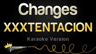 XXXTENTACION  Changes (Karaoke Version)