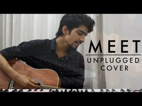 MEET Song | Unplugged Cover | Movie...