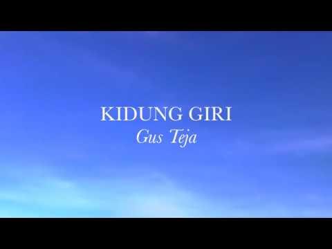 Bali World Music, Gus Teja, KIDUNG GIRI