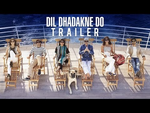 Dil Dhadakne Do Official Trailer