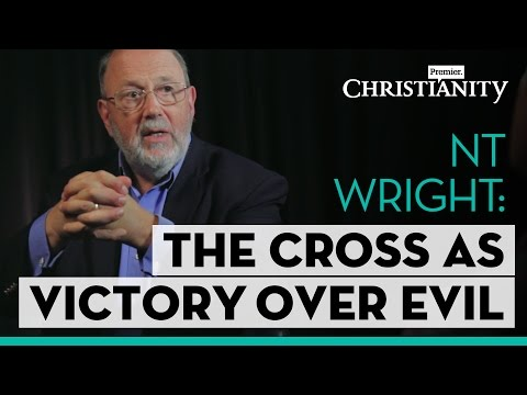 NT Wright: Christus victor vs penal substitution atonement // Premier Christianity