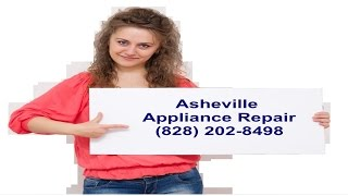 Appliance Repair Asheville NC | Asheville Area