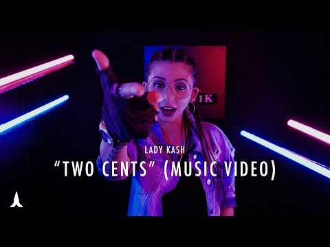 Two Cents - Lady Kash (Music Video)