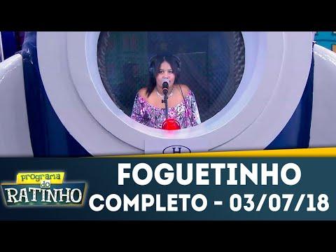 Foguetinho - Completo | Programa Do Ratinho (03/07/2018)