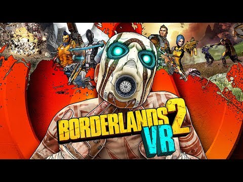 BORDERLANDS 2 VR - First 30 Minutes Gameplay【PSVR】Gearbox\Aspyr