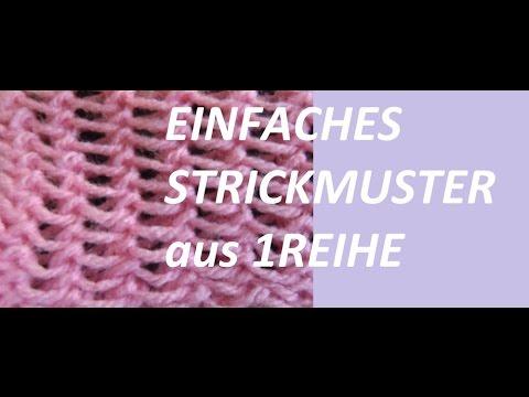 Strickmuster *EINFACHES STRICKMUSTER aus 1 REIHE * - YouTube