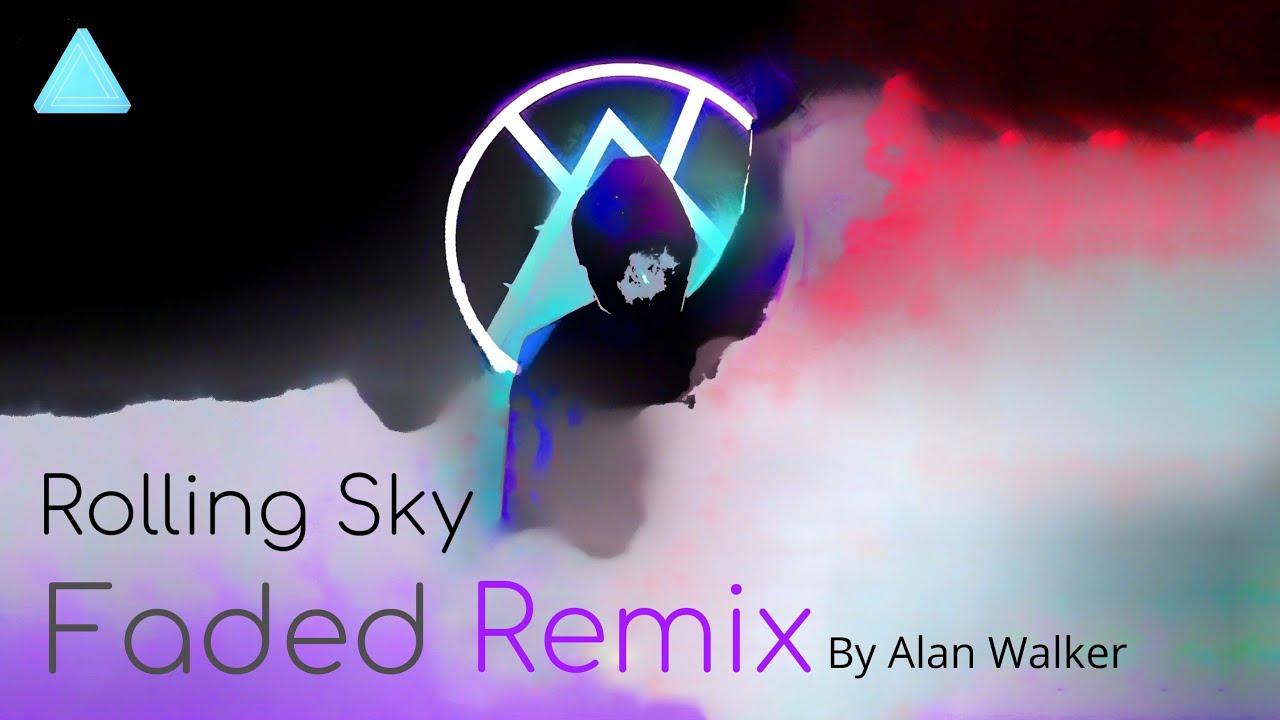 Rolling Sky Faded Remix By Alan Walker Soundtrack Link