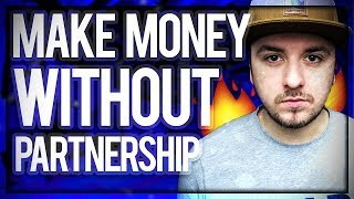 Video How To Make Money On YouTube Without Partnership - 3 Easy Steps download MP3, 3GP, MP4, WEBM, AVI, FLV Juni 2018