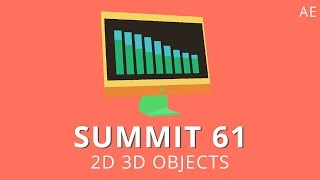 Summit 61 – 2D 3D Objects – After Effects
