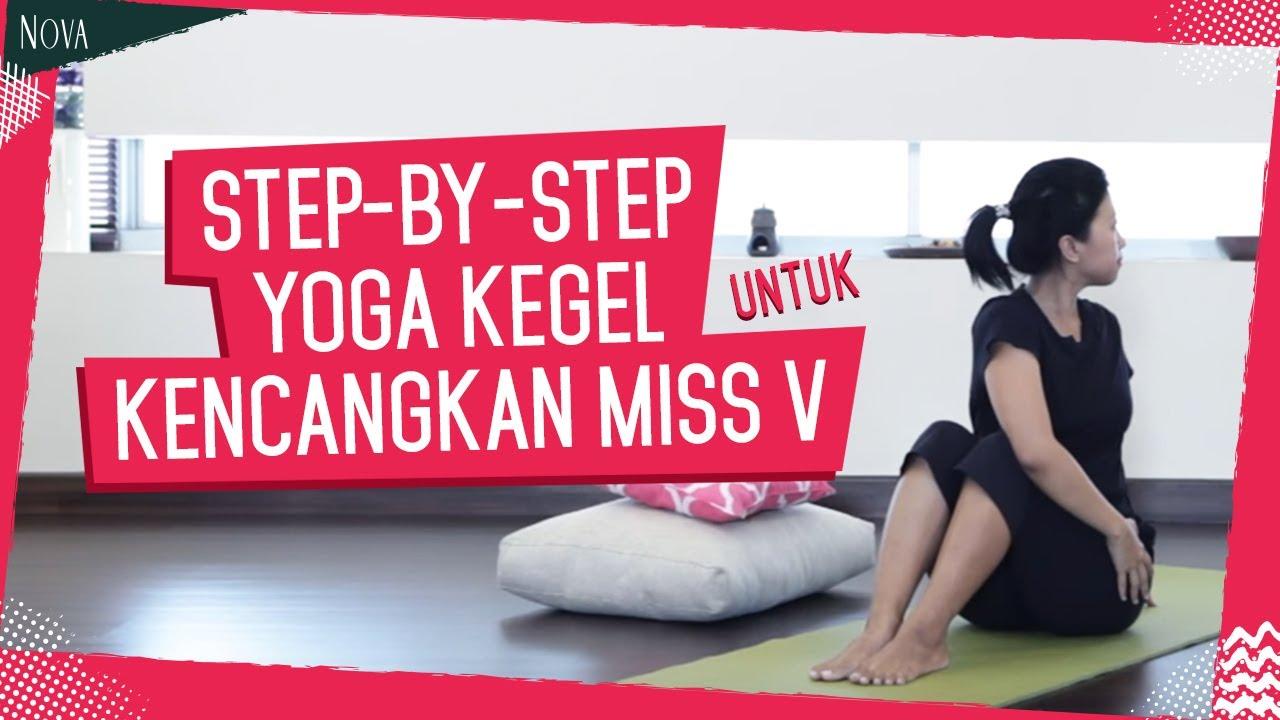 Yoga Kegel Untuk Mengencangkan Youtube