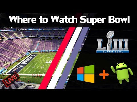 [Easy GUIDE] Where To Watch Super Bowl Live Stream Easily