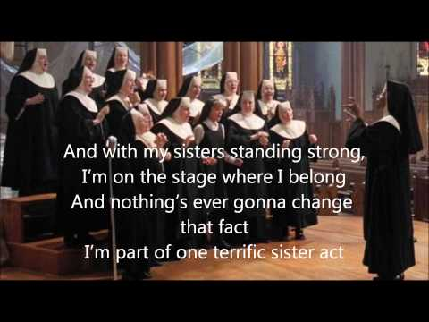 Sister Act - Sister Act The Musical Lyrics