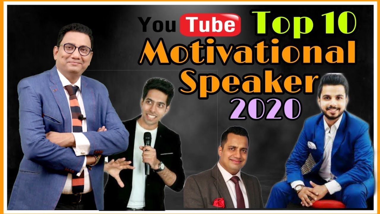 India's Top-10 Motivational Speakers on YouTube (2020)