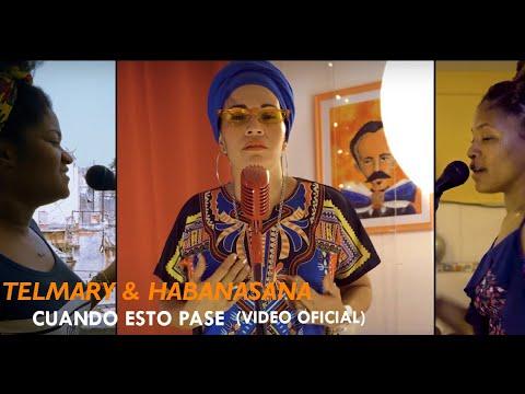 Telmary & HabanaSana - Cuando Esto Pase | #QuédateEnCasa