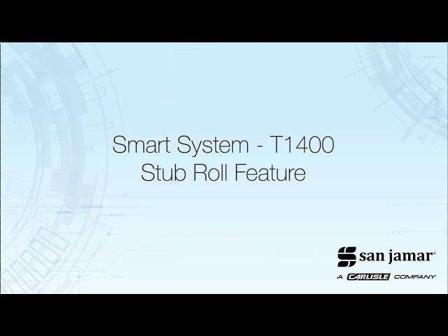 Smart System T1400  - Stub Roll Feature