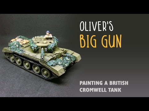 Oliver's big gun: Painting a British Cromwell tank