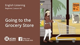 Learn English Via Listening| Elementary - Lesson 64. Going to the Grocery