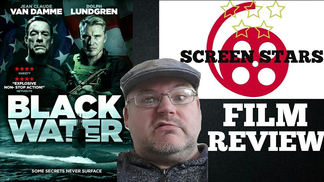 Download Black Water (2018) Action Film Review (Jean-Claude Van Damme/Dolph Lundgren)
