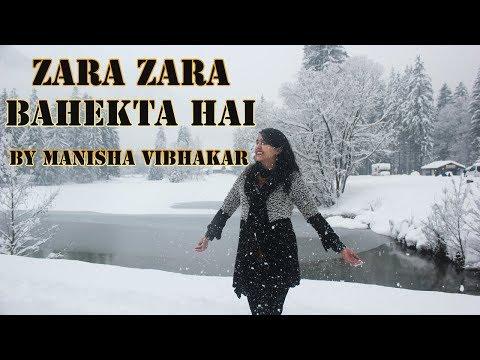 zara-zara-bahekta-hai-|-cover-by-manisha-vibhakar-|-rhtdm
