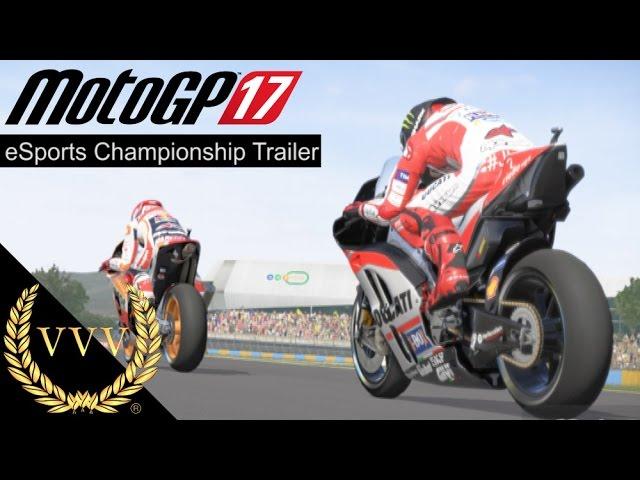 MotoGP 17 - eSports Championship Trailer