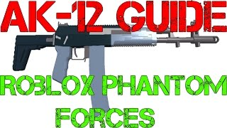Guía de Phantom Forces AK 12 Roblox