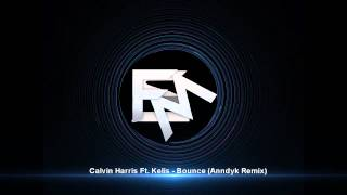 Calvin Harris Ft. Kelis - Bounce (Anndyk Remix)