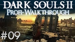 Dark Souls 2 Profi Walkthrough #09 | Heides Flammenturm