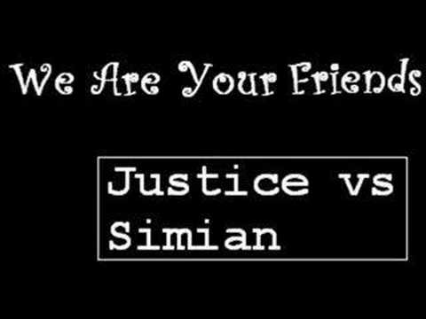 NeVer Be aLoNe - Justice vs Simian