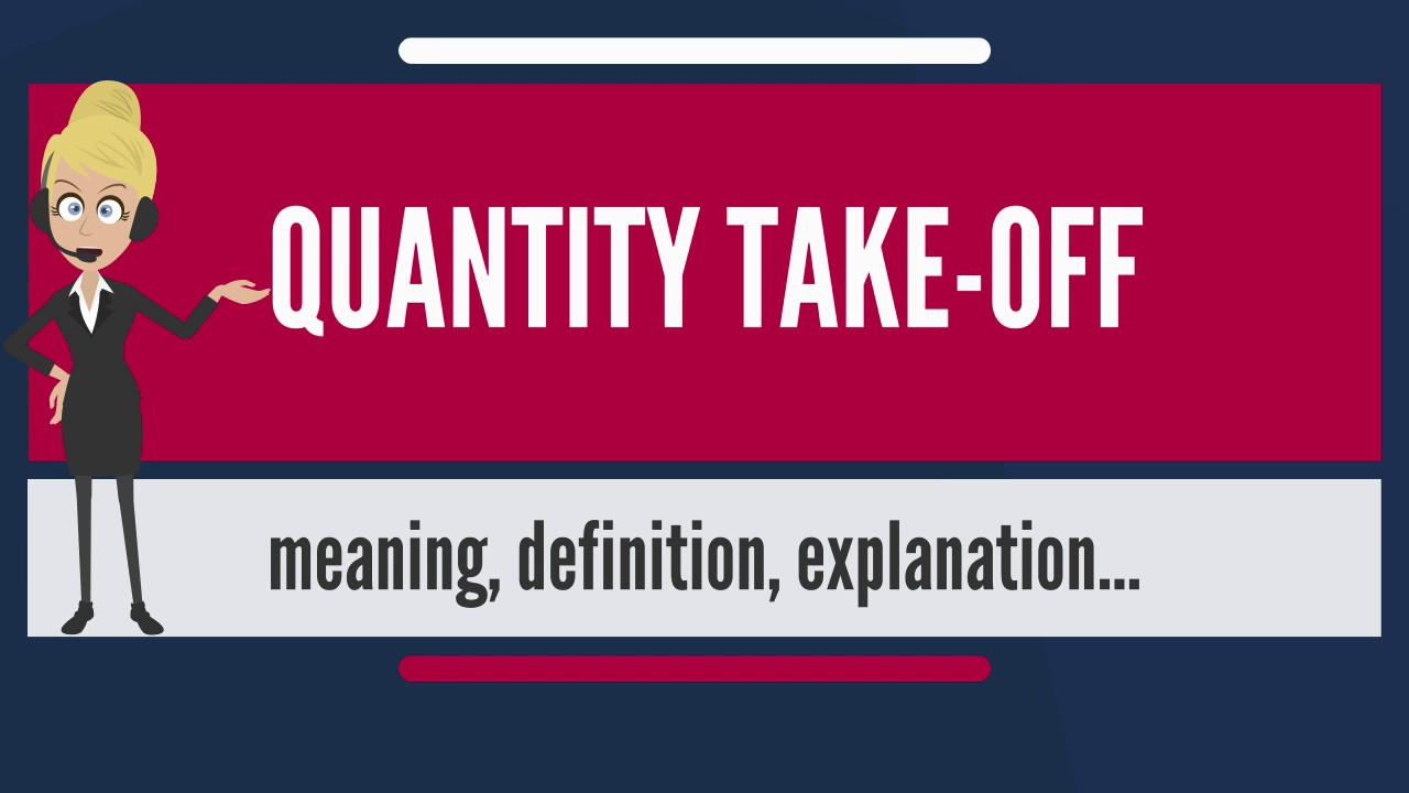 What is quantity take off what does quantity take off mean what is quantity take off what does quantity take off mean quantity take off meaning explanation malvernweather Choice Image