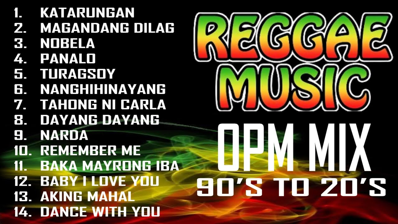 Download Good Vibes Reggae Music 2021    OPM Songs MIX 90's to 20's Music Compilation    Vol. 39   