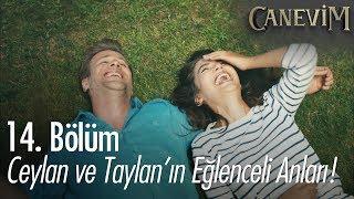 Ceylan ve Taylan'ın eğlenceli anları! - Canevim 14. Bölüm