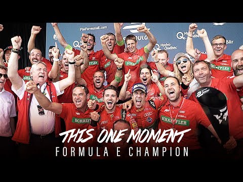 This one moment - Formula E Champion 2017 | ABT Sportsline