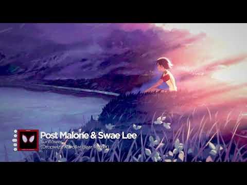 Post Malone, Swae Lee - Sunflower (Dropwizz x Dollar Bear Remix)