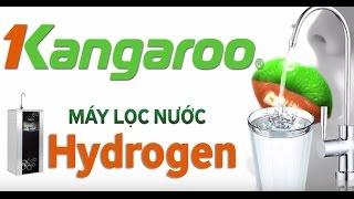 Máy Lọc Nước Kangaroo Hydrogen KG 100HQ mới nhất 2017