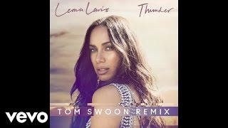 Leona Lewis - Thunder (Tom Swoon Remix)