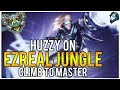 HUZZY ON EZREAL JUNGLE? - Climb to Master   League of Legends