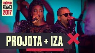 Oh Meu Deus + Rude Boy + Pesadão | Projota + Iza | Prêmio Multishow 2017