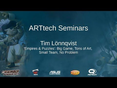 ARTtech seminar: Tim Lönnqvist - 'Empires & Puzzles': Big Game, Tons of Art, Small Team,  No Problem